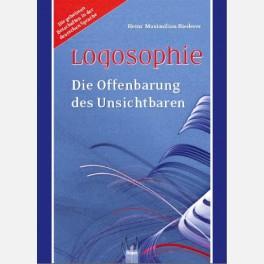 Logosophie - Die Offenbarung des Unsichtbaren