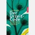 Der Urzeit-Code von Luc Bürgin