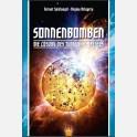 Sonnenbomben - Die Lösung des Tunguska Rätsels